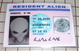You need a card to show that you're an alien.